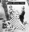 when-money-dies
