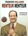 francois_hollande_menteur_menteur_parodie_fake_politique_les_fakes_de_grats