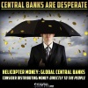 Central%2BBanks%2BAre%2BDesperate%2BHelicopter%2BMoney-%2BGlobal%2BCentral%2BBanks%2BConsider%2BDistributing%2BMoney%2BDirectly%2BTo%2BThe%2BPeople