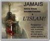 jamais-nous-nous-soumettrons-a-l-islam